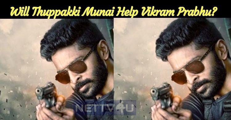 Will Thuppakki Munai Help Vikram Prabhu?