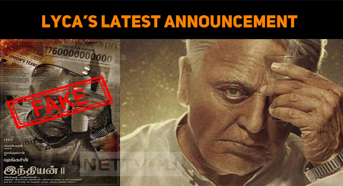 LYCA's Latest Announcement About Indian 2!