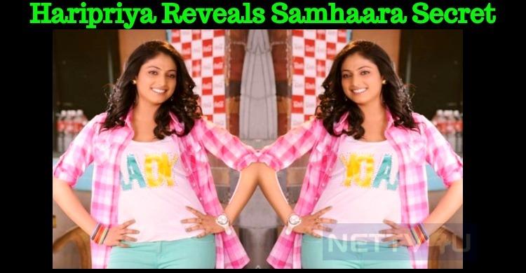 Haripriya Cracked The Suspense Of Samhaara!