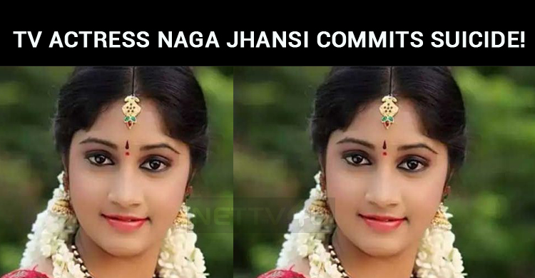 Yet Another Suicide In TV Industry! Telugu TV Actress Naga Jhansi Commits Suicide!