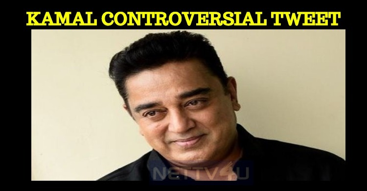 Kamal Counter Tweets For H Raja's Controversial Tweet!