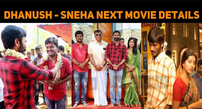 Details About Dhanush - Sneha Next!