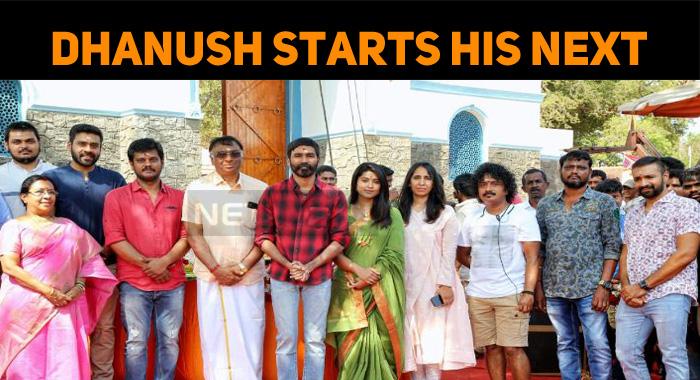 Dhanush Starts Shooting His Next!