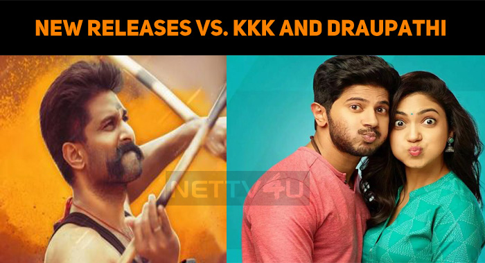 Will The New Releases Overtake KKK And Draupathi?