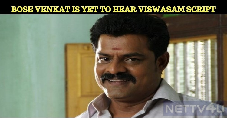 Bose Venkat Nodded To Viswasam Without Hearing The Script!