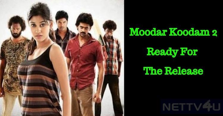 Moodar Koodam 2 Is Ready For Release!