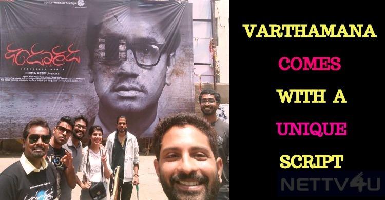 Varthamana Comes With A Unique Script!
