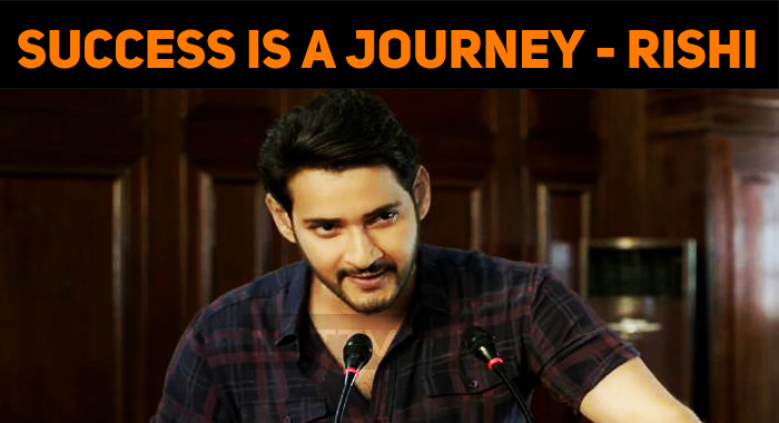 Success Is Not A Destination; Success Is A Journey – Maharshi Teaser Out