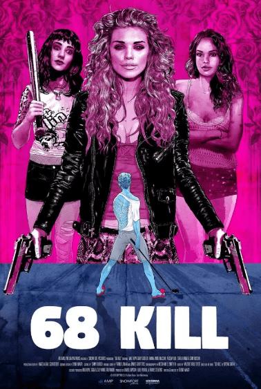 68 Kill Movie Review English Movie Review