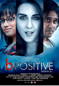 B Positive Movie Review Hindi Movie Review