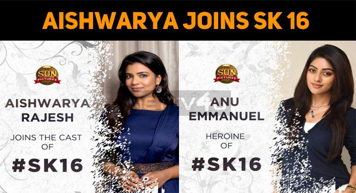Aishwarya Rajesh Joins Sivakarthikeyan Team!