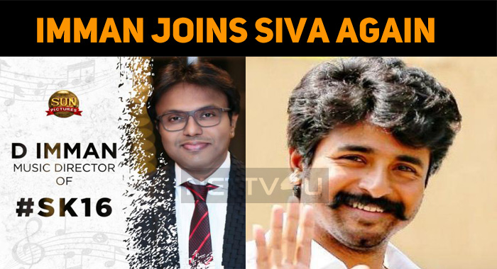 D Imman Joins Sivakarthikeyan Once Again!