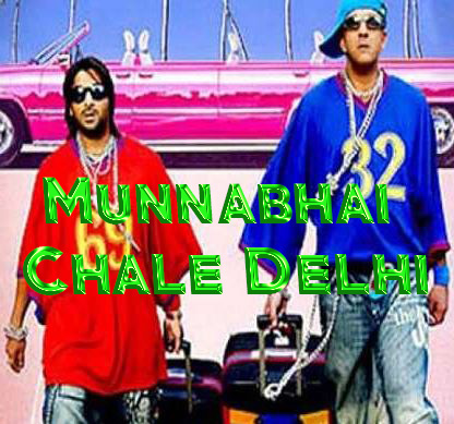 Munnabhai Chale Delhi Movie Review Hindi Movie Review