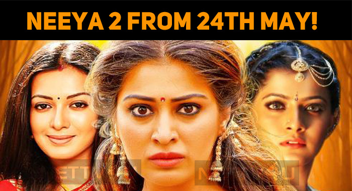 Neeya 2 From 24th May!