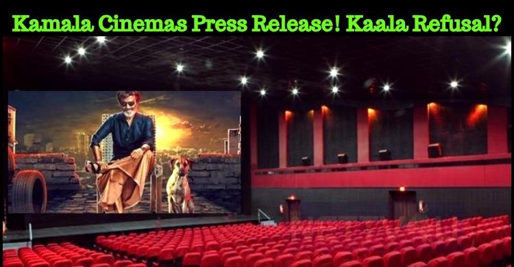 Kamala Cinemas Press Release! Kaala Refusal?