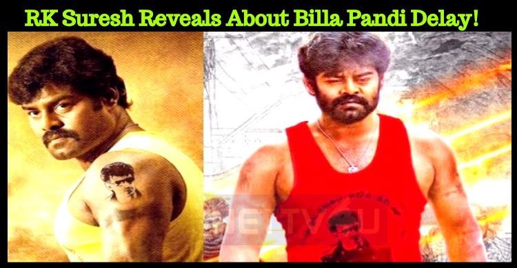 Is Vishal The Reason For Billa Pandi Delay?
