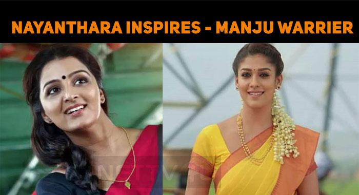 Nayanthara Inspires - Manju Warrier