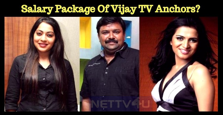 Is This The Salary Package Of Vijay TV Anchors?