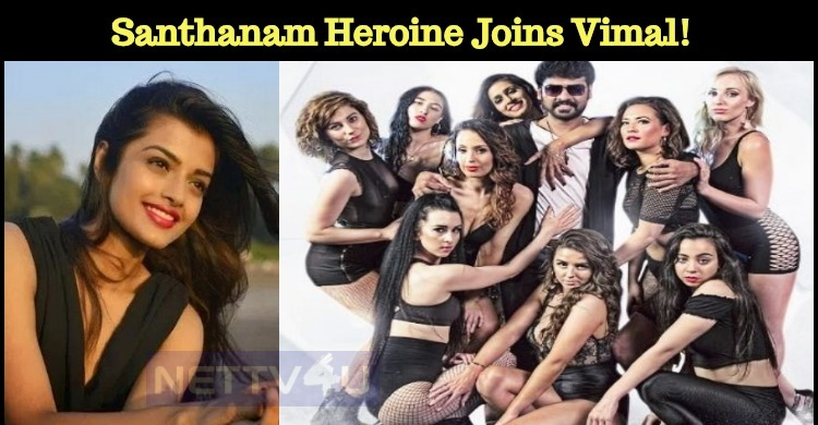 Santhanam Heroine Joins Vimal!