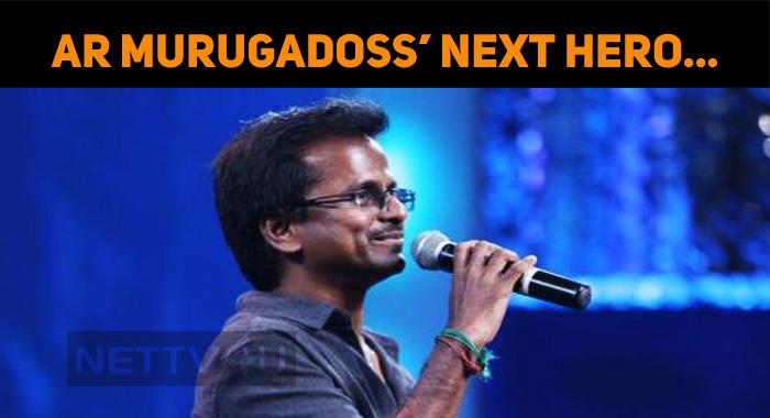 Is He The Next Hero Of AR Murugadoss?