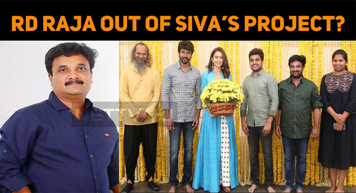 RD Raja Out Of Sivakarthikeyan's Projects?