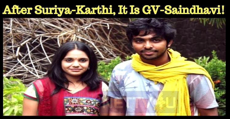 After Suriya-Karthi, It Is GV-Saindhavi!