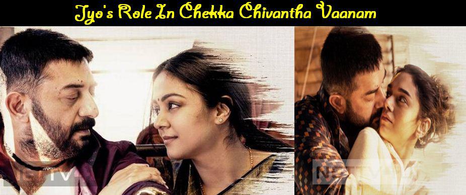What Is Jyo's Role In Chekka Chivantha Vaanam?