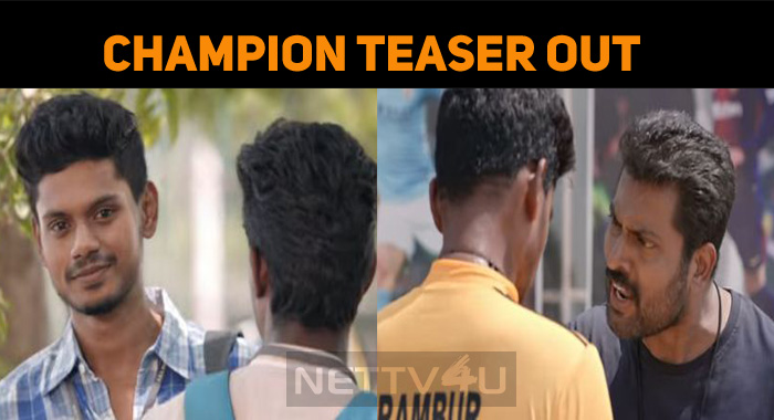 Champion Teaser Out!
