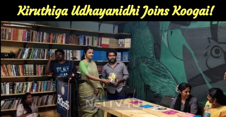 Kiruthiga Udhayanidhi Joins Koogai!