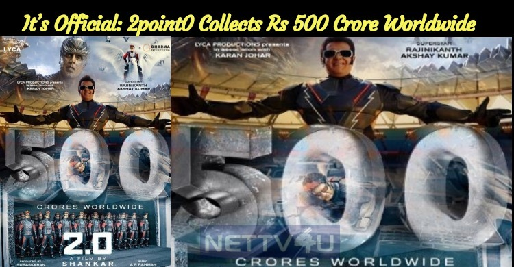 It's Official: 2poin0 Collects Rs 500 Crore Worldwide