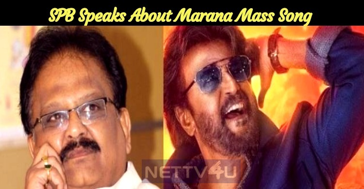 SPB Speaks About Marana Mass Song And Superstar!