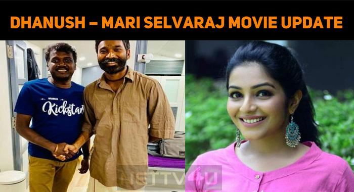 Dhanush – Mari Selvaraj Movie Update