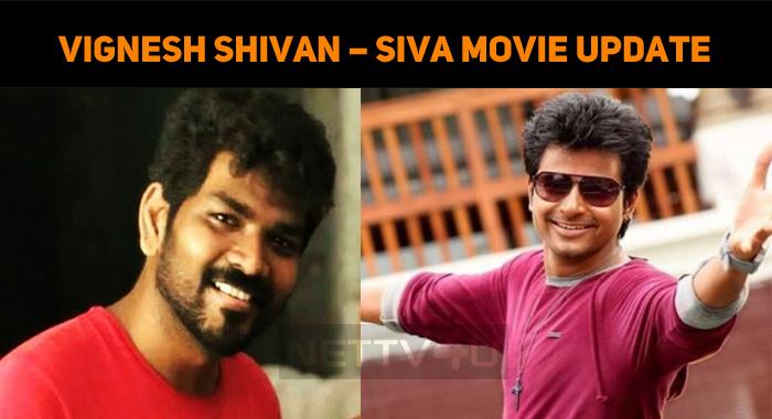 Vignesh Shivan – Sivakarthikeyan Movie Update