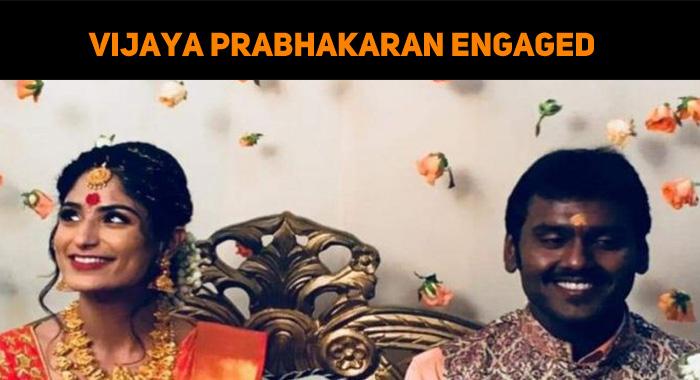 Vijayakanth's Son Gets Engaged?