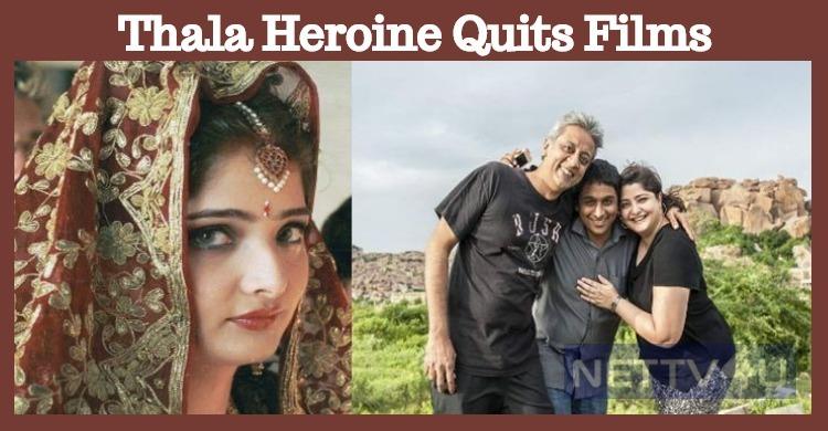 Ajith's Heroine Quits Cinema!