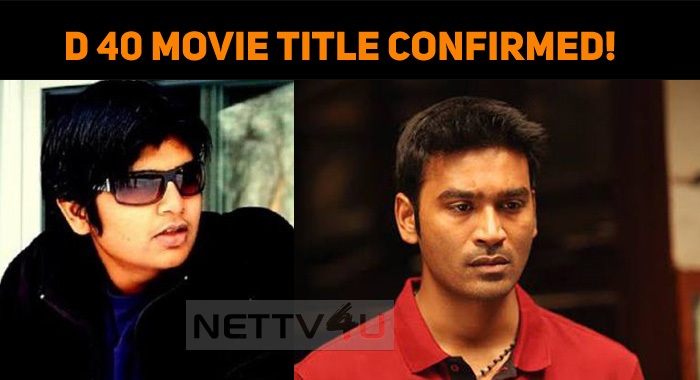 Dhanush – Karthik Subbaraj Movie Title Confirmed?