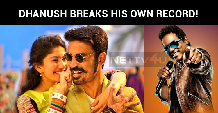 Dhanush Breaks His Own Record!