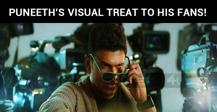 Puneeth Gives An Excellent Visual Treat To His Fans!