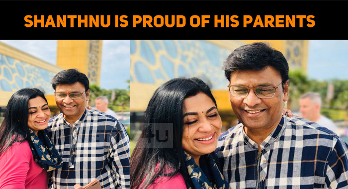 Shanthnu Is Proud Of His Parents!