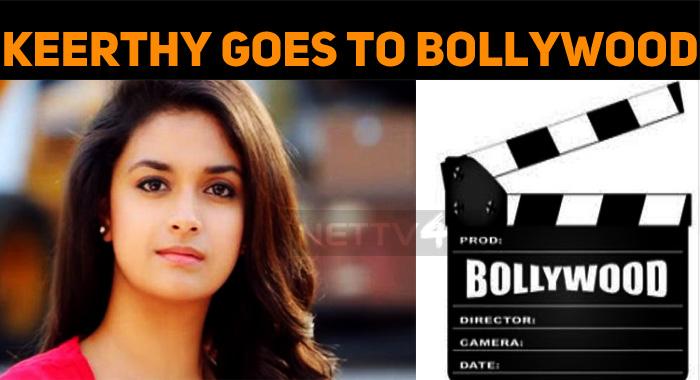 Keerthy Suresh Makes Her Bollywood Debut!