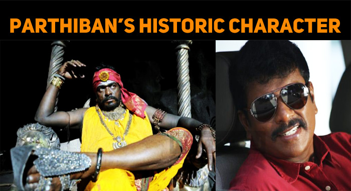 Parthiban Wishes To Play In A Historic Character!