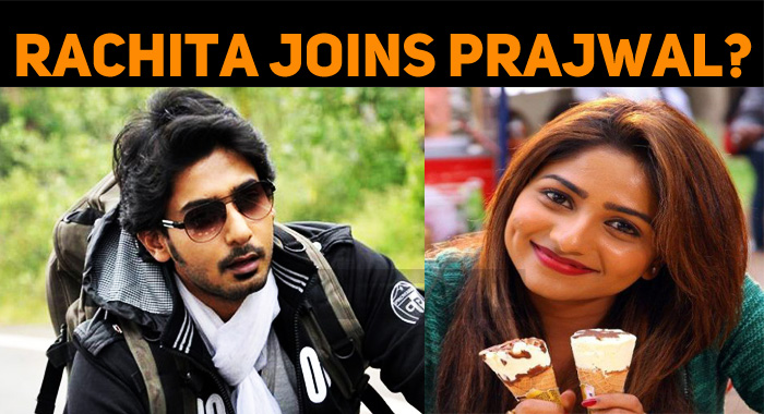 Rachita Joins Prajwal?