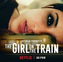 The Girl On The Train - Hindi Movie Review