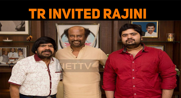 TR Invited Rajini For His Son's Wedding!