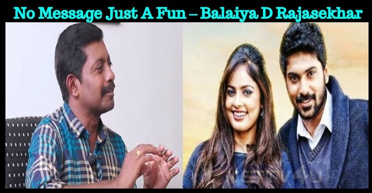 No Message Just A Fun – Balaiya D Rajasekhar
