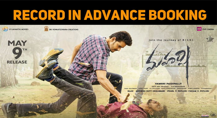 Maharshi Creates Record In Advance Bookings!