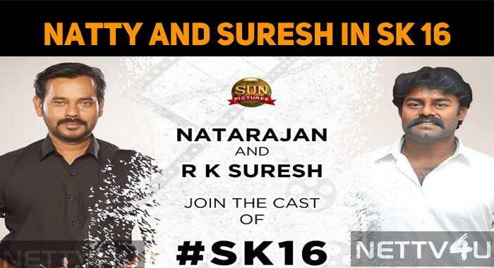 Natty And RK Suresh Join Sivakarthikeyan!