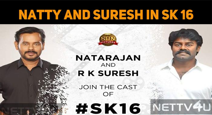 Natty And RK Suresh Join Sivakarthikeyan!