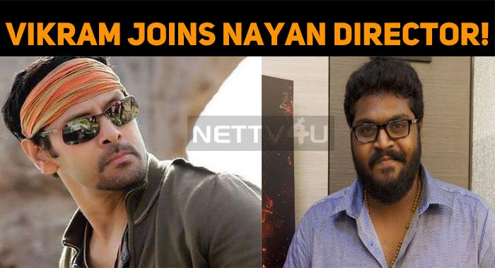 Vikram Joins Nayanthara Director!