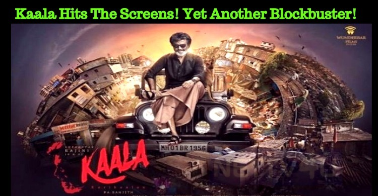 Kaala Hits The Screens! Yet Another Blockbuster!